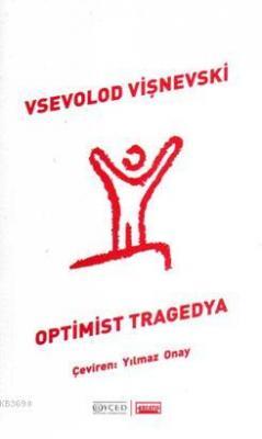 Optimist Tragedya