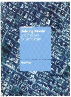 Ordering Disorder - Grid Principles for Web Design