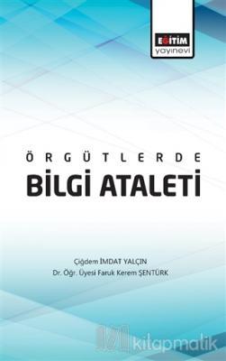 Örgütlerde Bilgi Ataleti
