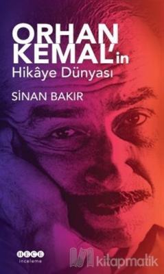Orhan Kemal'in Hikaye Dünyası