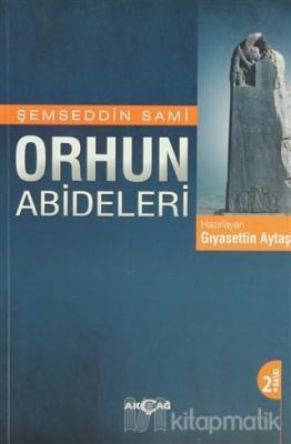 Orhun Abideleri Şemseddin Sami