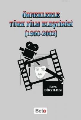 Örneklerle Türk Film Eleştirisi