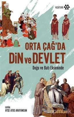 Orta Çağ'da Din ve Devlet