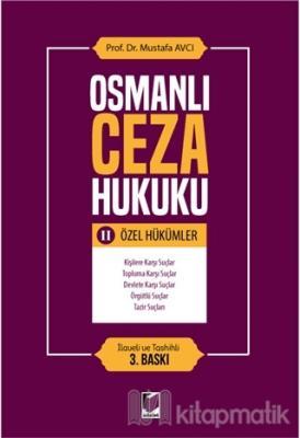 Osmanlı Ceza Hukuku 2 - Özel Hükümler