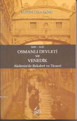 Osmanlı Devleti ve Venedik (1600-1630)