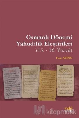 Osmanlı Dönemi Yahudilik Eleştirileri Fuat Aydın