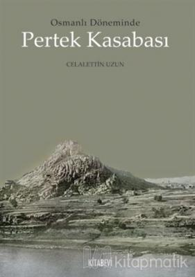 Osmanlı Döneminde Pertek Kasabası