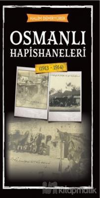 Osmanlı Hapishaneleri