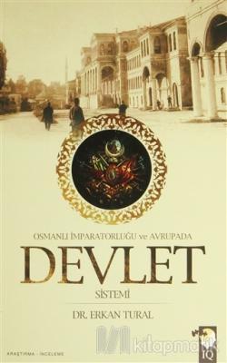 Osmanlı İmparatorluğu ve Avrupada Devlet Sistemi