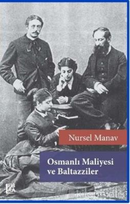 Osmanlı Maliyesi ve Baltazziler