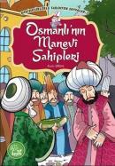Osmanlı'nın Manevi Sahipleri