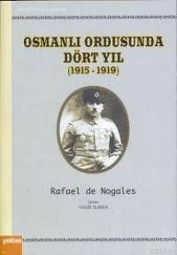 Osmanlı Ordusunda Dört Yıl 1915-1919