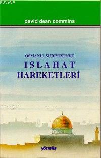 Osmanlı Suriyesi'nde Islahat Hareketleri