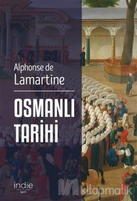 Osmanlı Tarihi Alphonse de Lamartine