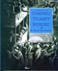 Osmanlı Ticaret Hukuku