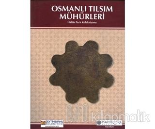 Osmanlı Tılsım Mühürleri