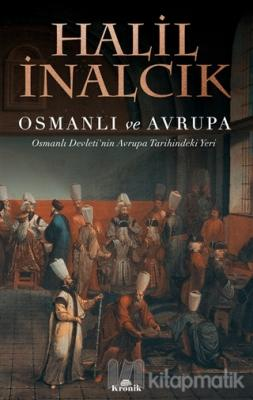 Osmanlı ve Avrupa Halil İnalcık