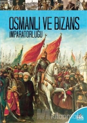 Osmanlı ve Bizans İmparatorluğu Kolektif