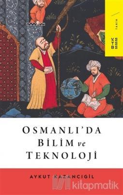 Osmanlı'da Bilim ve Teknoloji
