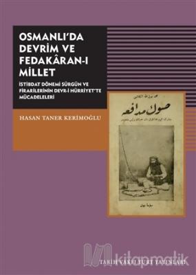 Osmanlı'da Devrim ve Fedakaran-ı Millet