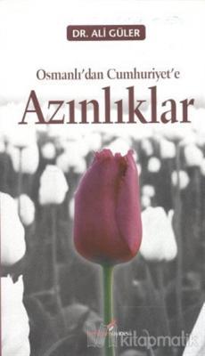 Osmanlı'dan Cumhuriyete Azınlıklar