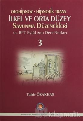 Otoniphoz - Hipnotik Trans : İlkel ve Orta Düzey Savunma Düzenekleri 3