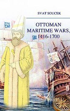Ottoman Marıtıme Wars, 1416-1700