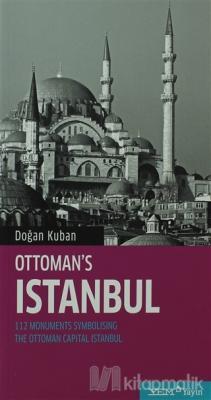 Ottoman's Istanbul Doğan Kuban