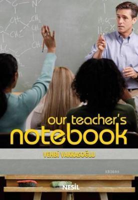 Our Teacher's Notebook