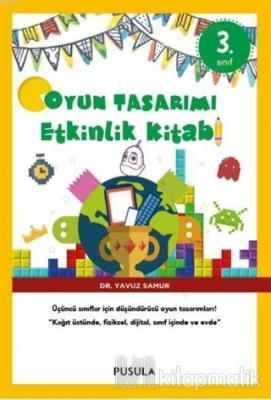 Oyun Tasarımı ve Etkinlik Kitabı 3. Sınıf