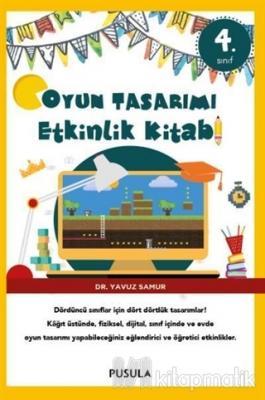 Oyun Tasarımı ve Etkinlik Kitabı 4. Sınıf