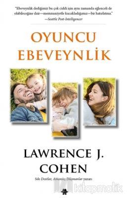 Oyuncu Ebeveynlik Lawrence J. Cohen