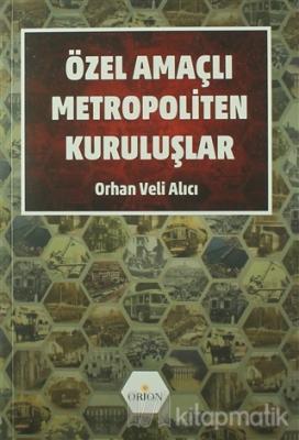 Özel Amaçlı Metropoliten Kuruluşlar