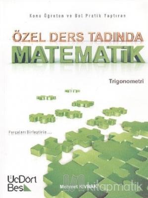 Özel Ders Tadında Matematik - Trigonometri