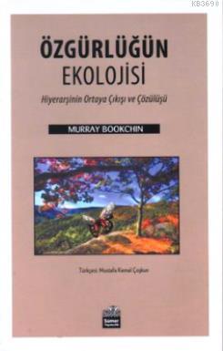 Özgürlüğün Ekolojisi