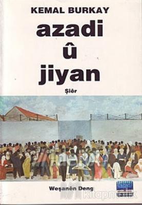 Özgürlük ve Yaşam - Azadi ü Jiyan