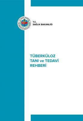 Tüberküloz Tanı ve Tedavi Rehberi