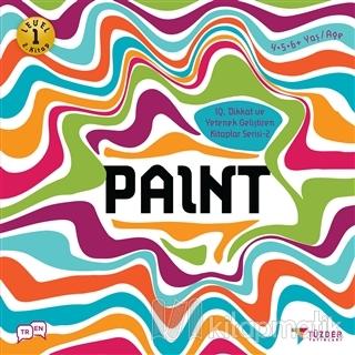 Paint - IQ Dikkat ve Yetenek Geliştiren Kitaplar Serisi 2 (Level 1)