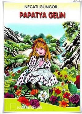 Papatya Gelin