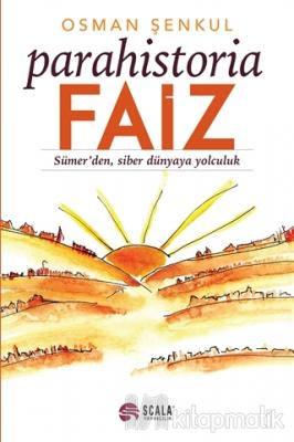 Parahistoria - Faiz