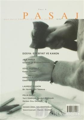 Pasaj Edebiyat Eleştiri Dergisi Sayı: 6 Kolektif