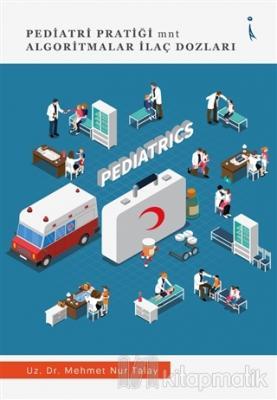 Pediatri Pratiği mnt Algoritmalar İlaç Dozları
