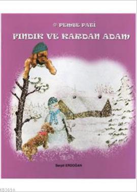 Pembe Pati Fındık ve Kardan Adam