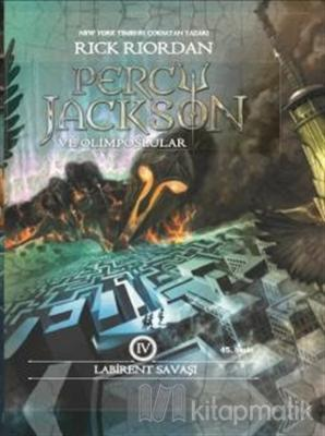 Percy Jackson ve Olimposlular 4 - Labirent Savaşı (Ciltli)