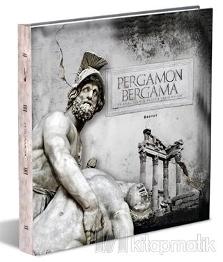 Pergamon / Bergama ve Krallığının Kültür Yansımaları