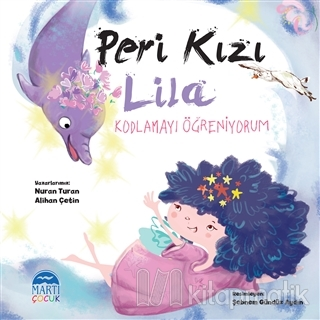Peri Kızı Lila - Kodlamayı Öğreniyorum