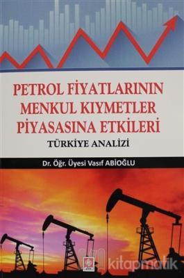 Petrol Fiyatlarının Menkul Kıymetler Piyasasına Etkileri