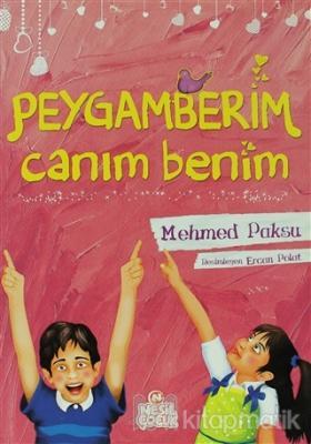 Peygamberim Canım Benim Mehmed Paksu