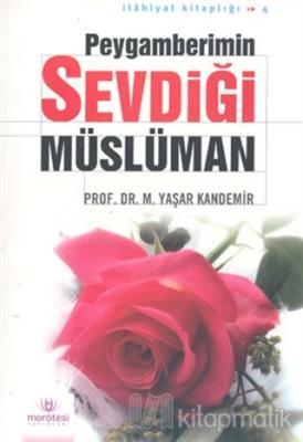 Peygamberimin Sevdiği Müslüman M. Yaşar Kandemir