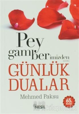 Peygamberimizden Günlük Dualar (cep Boy) Mehmed Paksu